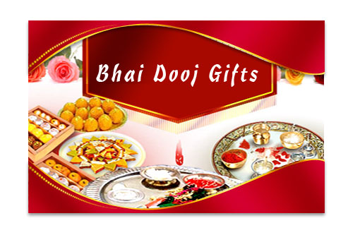 Bhai Dooj Gifts - Send Online Best Bhai Dooj Gifts Hamper to Sisters